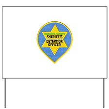 Maricopa County Jailer Yard Sign