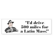 500 Miles Bumper Bumper Sticker