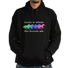 Home is where the horses are Hoodie