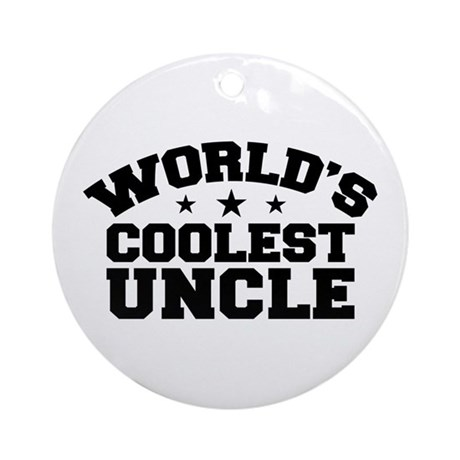 World's Coolest Uncle Ornament (Round)