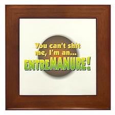 THE ENTREMANURE! Framed Tile