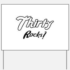 Thirty Rocks Birthday Yard Sign