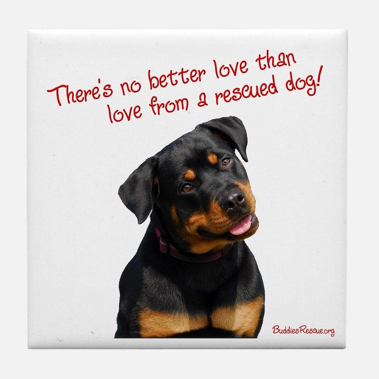 No Better Love - Tile Coaster