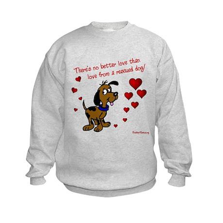 No Better Love - Kids Sweatshirt