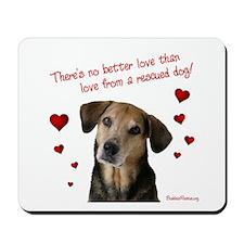 No Better Love - Mousepad