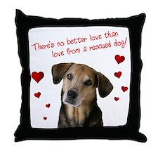No Better Love - Throw Pillow