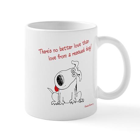 No Better Love - Mug