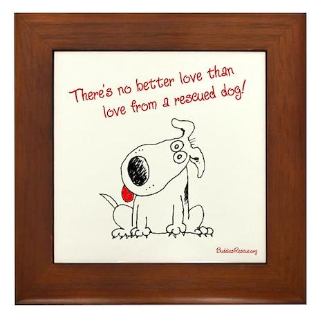 No Better Love - Framed Tile