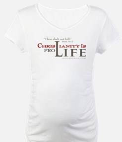 Christianity is Pro-Life (Shirt)