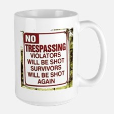 no trespassing Mug