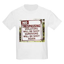 no trespassing T-Shirt