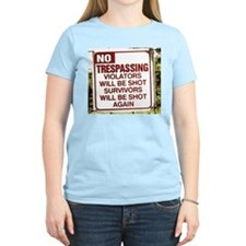 no trespassing T-Shirt