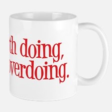 Overdone Mug