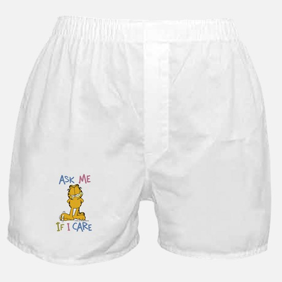 Ask Me If I Care Boxer Shorts