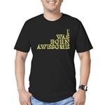 I Was Born Awesome Men's Fitted T-Shirt (dark)