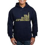 I Was Born Awesome Hoodie (dark)