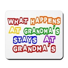 What Happens at Grandma's Sta Mousepad