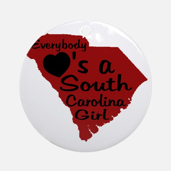 Everybody Loves a SC Girl (GB Ornament (Round)