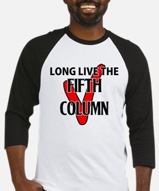 Long Live The Fifth Column Baseball Jersey