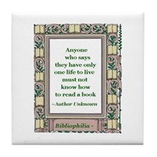 Never Read A Book Tile Coaster