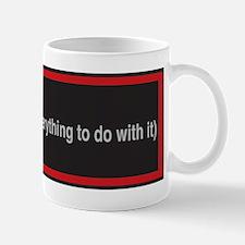 """""""into: coffee"""" Mug"""