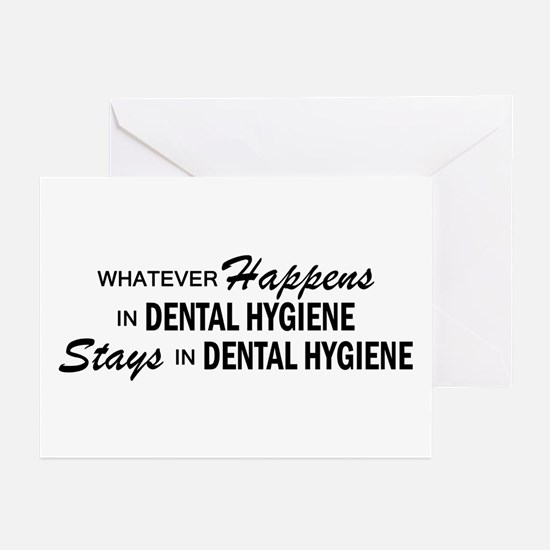 Whatever Happens - Dental Hygiene Greeting Cards (