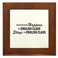 Whatever Happens - English Class Framed Tile