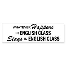 Whatever Happens - English Class Bumper Sticker