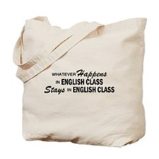 Whatever Happens - English Class Tote Bag
