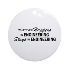 Whatever Happens - Engineering Ornament (Round)