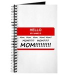 Hello My Name is Mom, Mom, Mom Journal