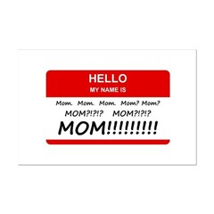 Hello My Name is Mom, Mom, Mom Posters