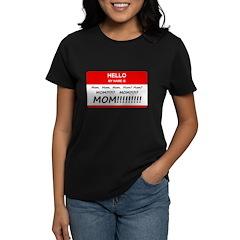 Hello My Name is Mom, Mom, Mom Tee