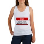 Hello My Name is Mom, Mom, Mom Women's Tank Top