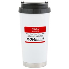Hello My Name is Mom, Mom, Mo Stainless Steel Trav