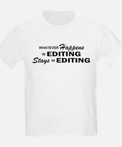 Whatever Happens - Editing T-Shirt