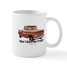 Don't Hate the Truck! Mug
