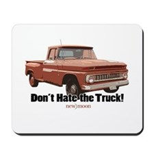 Don't Hate the Truck! Mousepad
