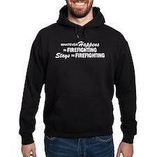 Whatever Happens - Firefighting Hoodie