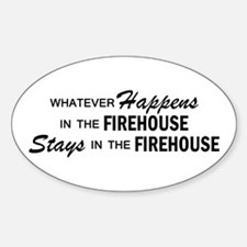 Whatever Happens - Firehouse Decal