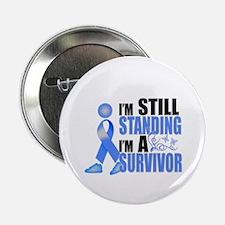 """Still Standing I'm A Survivor 2.25"""" Button"""
