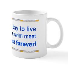 One Day to Live Mug