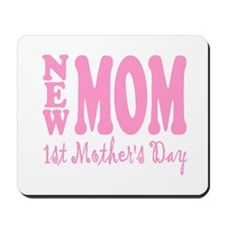FIRST MOTHER'S DAY Mousepad