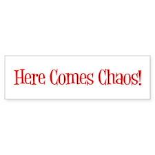 Here Comes a Chaotic Bumper Sticker