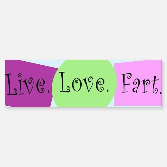 Live, Love, Fart Sticker (Bumper)