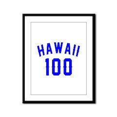 Hawaii 100 Birthday Designs Framed Panel Print