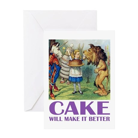 CAKE WILL MAKE IT BETTER Greeting Card