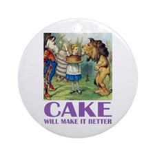 CAKE WILL MAKE IT BETTER Ornament (Round)