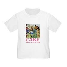 CAKE WILL MAKE IT BETTER T