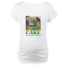 CAKE WILL MAKE IT BETTER Shirt